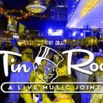 Live music and more at Tin Roof