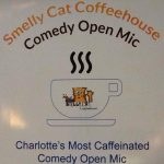 Comedy open mic nights at Smelly Cat Coffeehouse