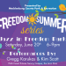 Freedom Summer Concerts: free jazz concerts in Freedom Park