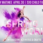 Family Matinee of Charlotte Ballet's Spring Works, with free pre-show kids' activities
