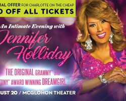 Don't miss Jennifer Holliday in Concert August 20th. Exclusive discount offered