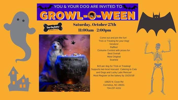 Three Dog Bakery Lake Norman 19825 C N Cove Road Cornelius Is Hosting Growl O Ween 2018 On Saturday October 27th From 11 Am To 2 Pm