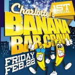 1st Annual Banana Bar Crawl 2/22/13